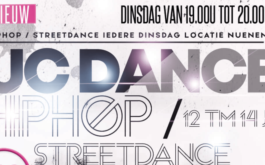 3 september – start NIEUWE Streetdance/Hiphop les in Nuenen
